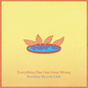 Bombay Bicycle Club nuevo album Everything Else Has Gone Wrong mexico