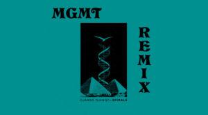 MGMT Django Django Spirals remix nuevo sencillo