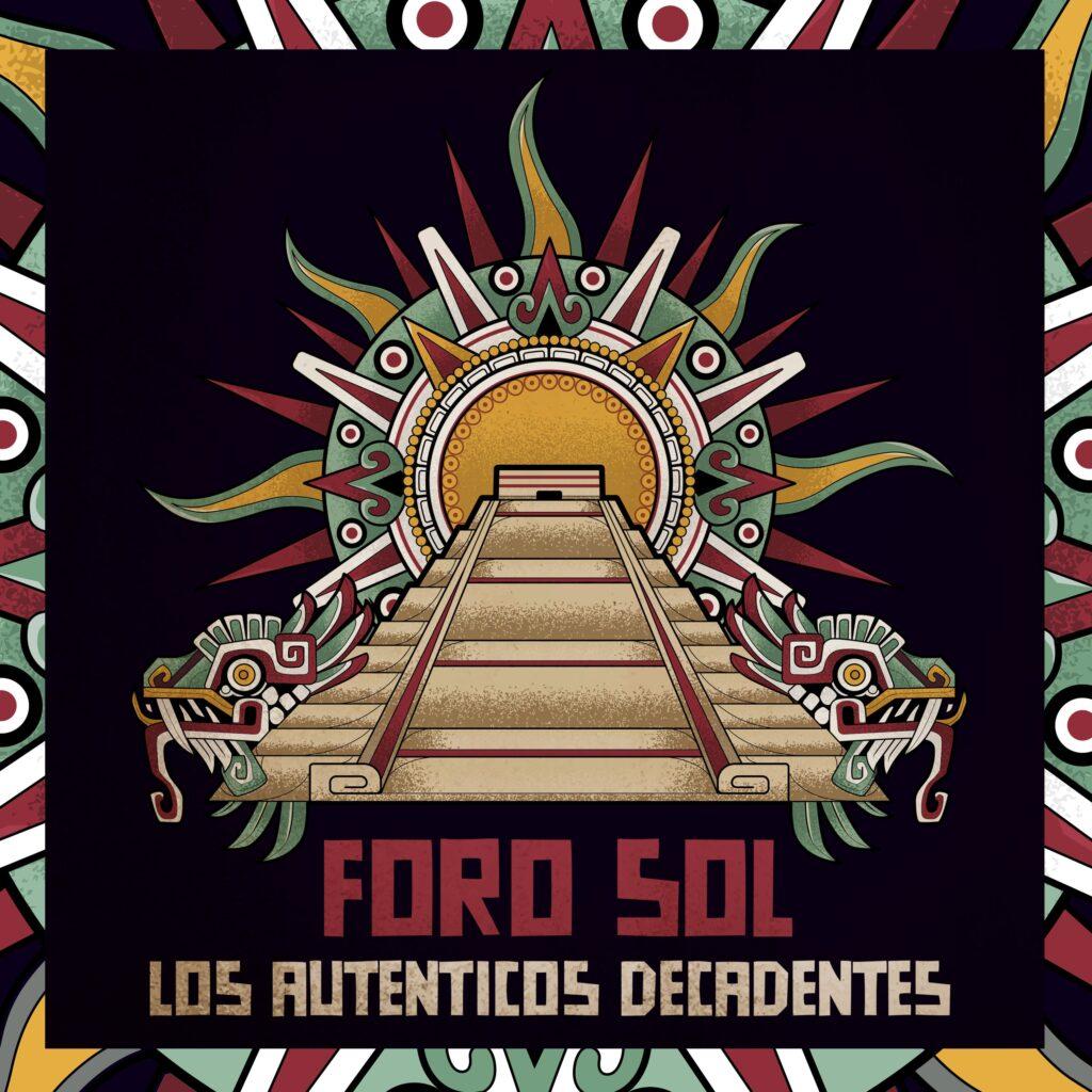 Los Auténticos Decadentes presentan 'Foro Sol – 17 de noviembre 2017 (En Vivo)'