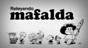Releyendo Mafalda nuevo trailer Disney Plus Quino documental