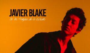 En Los Tiempos de lo extraño nuevo album Javier Blake reseña