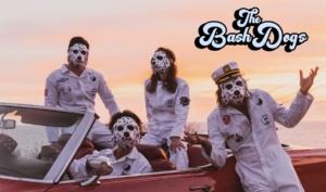 The Bash Dogs nuevo sencillo Whos Your Daddy video